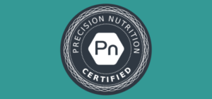 Precision Nutrition Certified